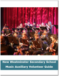 New Westminster Secondary School Music Auxiliary Volunteer Guide, content creator, author, designer