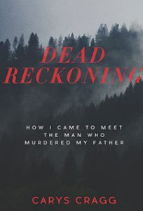 Dead Reckoning: structural, stylistic, copy editor; Globe and Mail's 100 Best Books of 2017